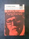 FLOREA FIRAN - PE URMELE LUI TUDOR ARGHEZI