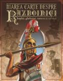 Marea carte despre războinici