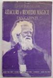 Cornel Dan Niculae - Leacuri si remedii magice din Carpati
