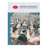 Craii de Curtea-Veche | Mateiu I. Caragiale, Litera