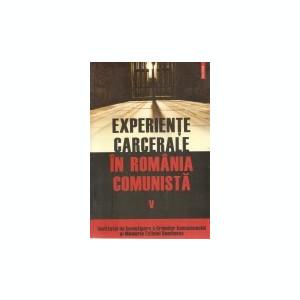 Experiente carcerale in Romania comunista, vol. 5