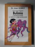Cum poate fi invinsa Bulimia - Dr. Joan Gomez    (4+1)R