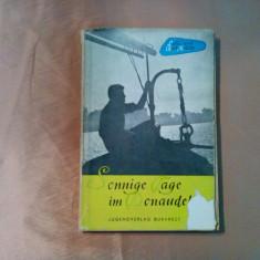 SONNIGE TAGE IM DONAUDELTA -  Lotte Millitz - ROLF CRAMER (bilder), 1957, 201p., Alta editura