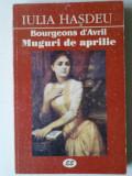 Muguri de Aprilie - Iulia Hasdeu     (posib. expediere si 6 lei/gratuit) (4+1)
