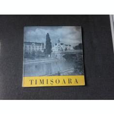 TIMISOARA, ALBUM FOTO, TEXTE NICOLAE OPREAN