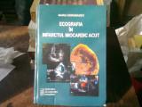 ECOGRAFIA IN INFARCTUL MIOCARDIC ACUT - MARIA DOROBANTU