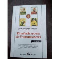 Ritualurile secrete ale Francmasoneriei- Riviere