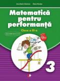 Matematica pentru performanta. Clasa a III-a/***