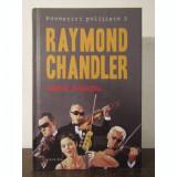 SANGE SPANIOL - RAYMOND CHANDLER
