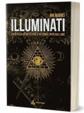 Cumpara ieftin ILLUMINATI. Societatea secreta care a deturnat intreaga lume/Jim Marrs
