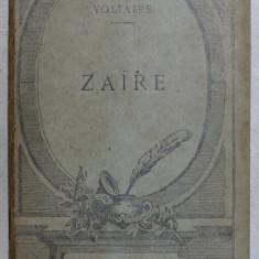 ZAIRE - tragedie par VOLTAIRE , 1922