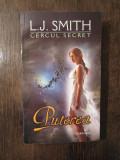 CERCUL SECRET. CAPTIVA de L. J. SMITH , 2011