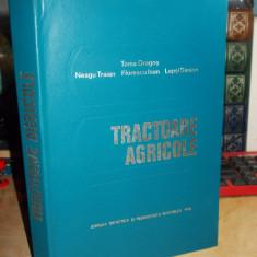 TOMA DRAGOS - TRACTOARE AGRICOLE , 1978