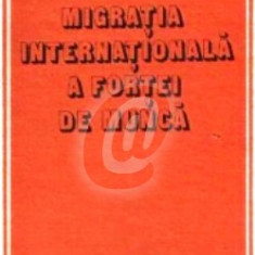 Migratia internationala a fortei de munca
