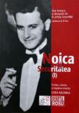 NAE IONESCU SI DISCIPOLII SAI- IV- NOICA SI SECURITATEA- I, editor Dora Mezdrea