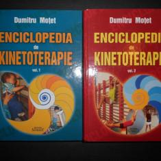 DUMITRU MOTET - ENCICLOPEDIA DE KINETOTERAPIE 2 volume