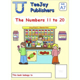 TeeJay Mathematics CfE Early Level The Numbers 11 to 20: JayTee's Sweeties (Book A7)