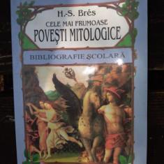 Cele mai frumoase povesti mitologice - H. S. Bres