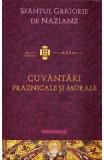 Cuvantari praznicale si morale - Sfantul Grigorie de Nazianz
