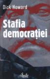 Stafia democratiei | Dick Howard, Curtea Veche