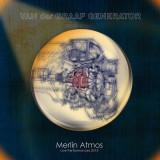 2 CD Van Der Graaf Generator – Merlin Atmos , originale