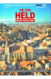 Sei ein Held. Brasov - Ghid turistic (germana)