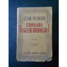 CEZAR PETRESCU - COMOARA REGELUI DROMICHET (1947, usor uzata)