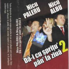 Caseta Nicu Paleru, Nicu Albu – Dă-i Cu Șprițu' Pân'la Ziuă 2, originala
