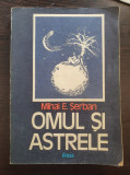 OMUL SI ASTRELE - Mihai Serban
