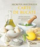 Secretul Succesului.  Retete esentiale din gastronomia moderna CHUCK WILLIAMS