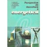 Perspective de dezvoltare a energeticii