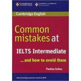 Common Mistakes at IELTS and How to Avoid Them (Intermediate)