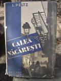 CALEA VACARESTI - I. PELTZ