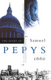 The Diary of Samuel Pepys, Vol. 1: 1660