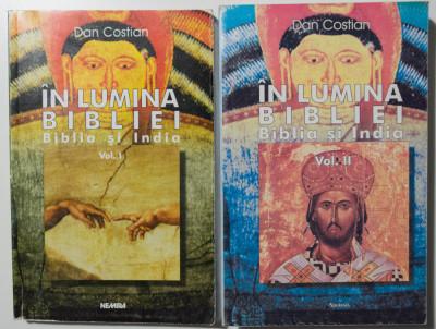 Dan Costian - În lumina Bibliei: Biblia și India (2 volume) foto