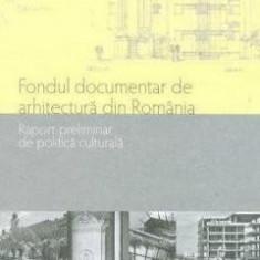 Fondul documentar de arhitectura din Romania - de  MIRELA DUCULESCU