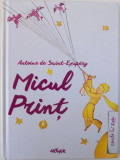MICUL PRINT, EDITIA A II-A de ANTOINE DE SAINT-EXUPERY , 2015