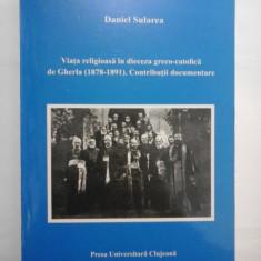 VIATA RELIGIOASA IN DIECEZA GRECO-CATOLICA DE GHERLA (1878-1891) CONTRIBUTII DOCUMENTARE