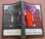 Cartea Mironei. Editura Pentru Literatura, 1967 - Cella Serghi