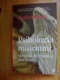 D1c PSIHOLOGIA MINCIUNII - M. SCOTT PECK (noua, ed. 3 , an 2020)