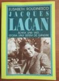 E. Roudinesco - Jacques Lacan Schita unei vieti, istoria unui sistem de gandire