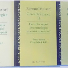 CERCETARI LOGICE de EDMUND HUSSERL , VOLI-III , 2009, Humanitas