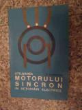Utilizarea Motorului Sincron In Actionari Electrice - H. Zarnescu ,534878