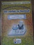 DE VORBA CU BUNICUL, PROVERBE ILUSTRATE PRIN POVESTI - MARIA DORNESCU, TEREZA LU