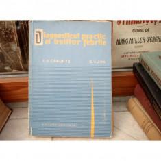 Diagnosticul practic al bolilor febrile , Florin D. Caruntu , 1964