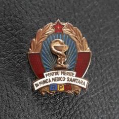 Insigna RPR - Pentru merite in munca medico - sanitara - Evidentiat - Fruntas