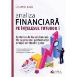 Analiza financiara pe intelesul tuturor II | Cosmin Baiu