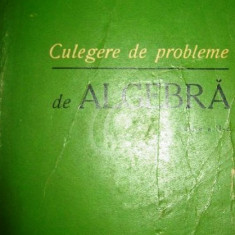 Culegere de probleme de algebra. Editia a II-a