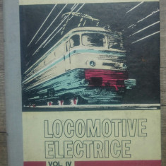 Locomotive electrice - Gheorghe Turbut// volumul IV