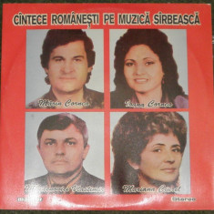 vinyl Cîntece Românești Pe Muzică Sîrbească Mărin/Ioana Cornea/Ciurel,1992,d nou